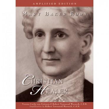 """Cover of book """"Mary Baker Eddy: Christian Healer"""""""